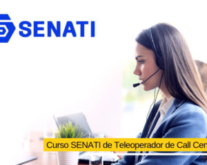 Curso SENATI de Teleoperador de Call Center